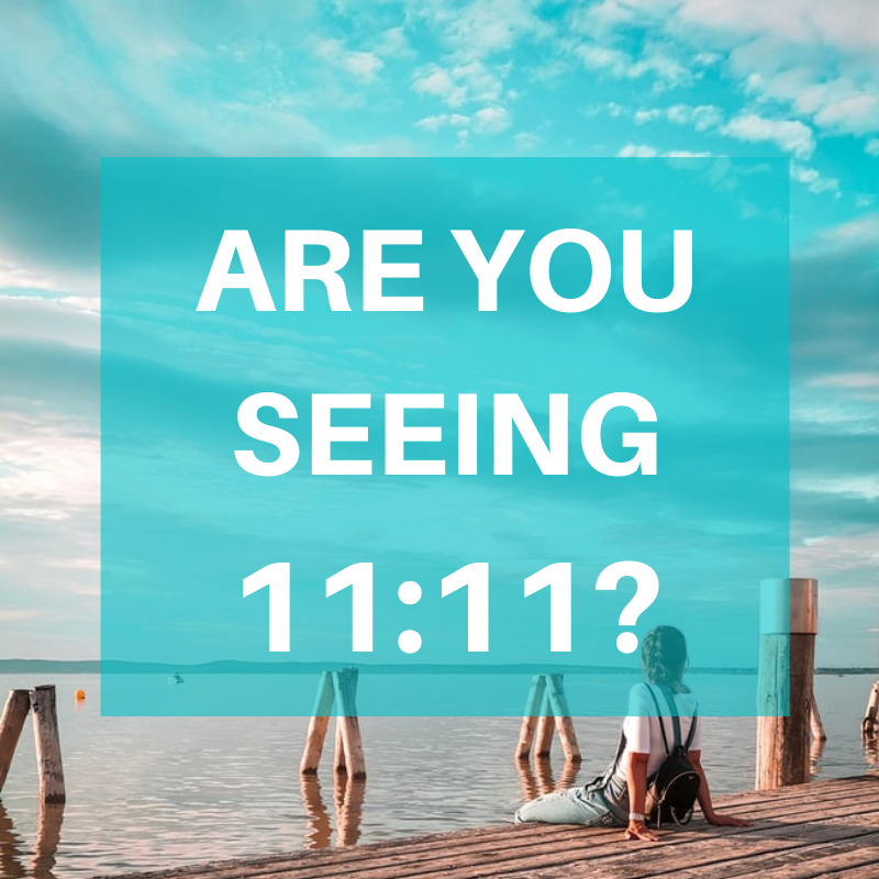 Are you seeing 11:11?