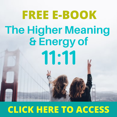 The Higher Meaning & Energy of 11:11 E Book