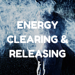 energy clearing and releasing