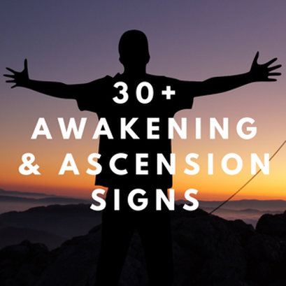30+ awakening and ascension signs